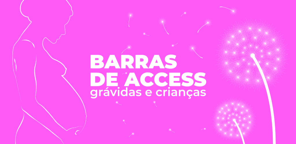 Barras-Access-Gravidas